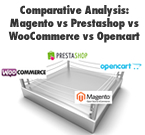 Comparative Analysis: Magento vs Prestashop vs WooCommerce vs Opencart