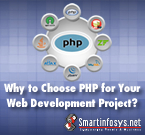 Why to Choose PHP for Your Web Development Project?