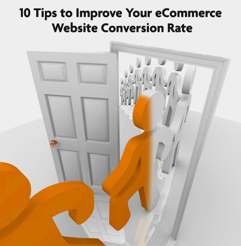 10 Tips to Improve Your eCommerce Website Conversion Rate