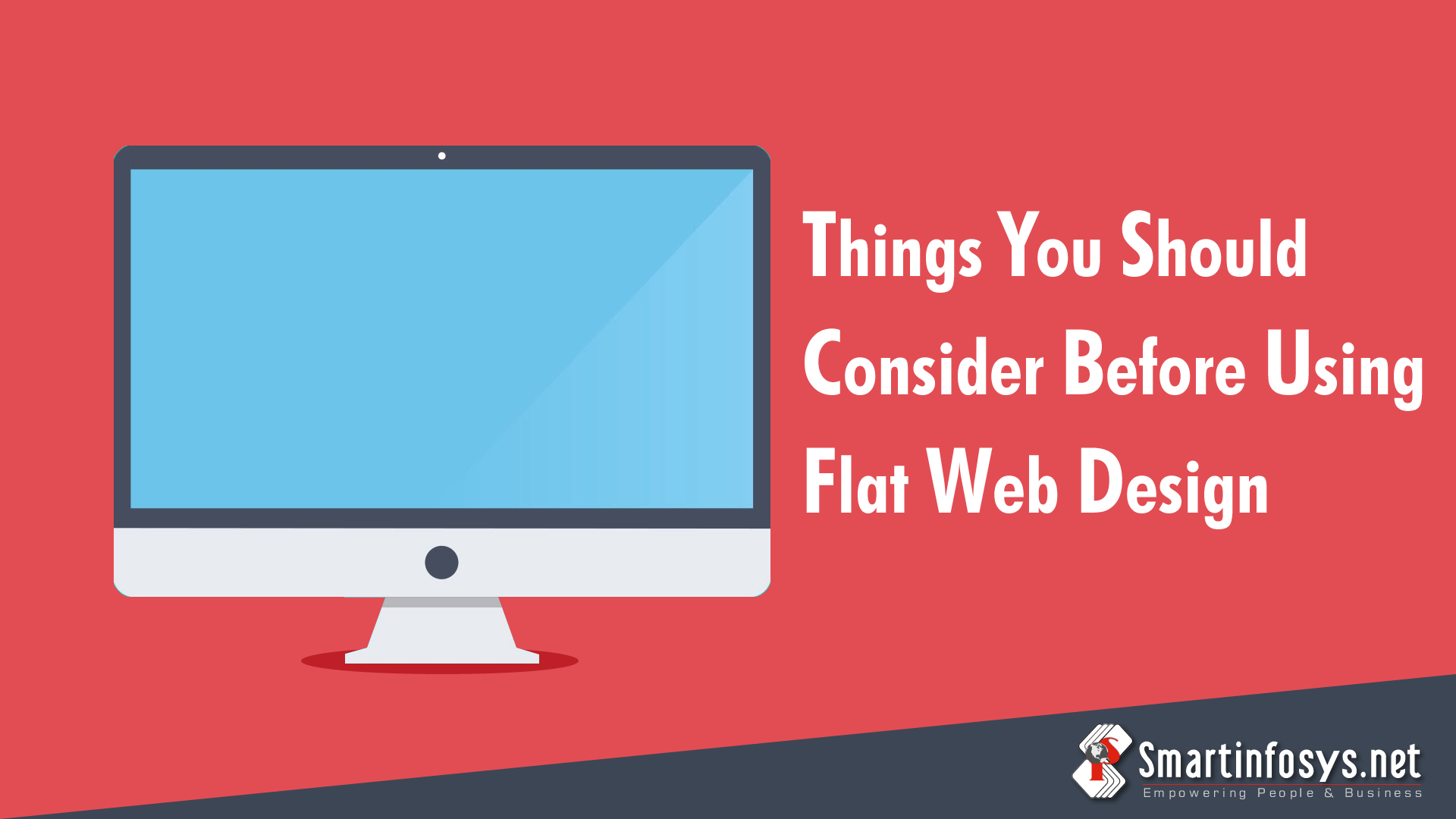Things You Should Consider Before Using Flat Web Design