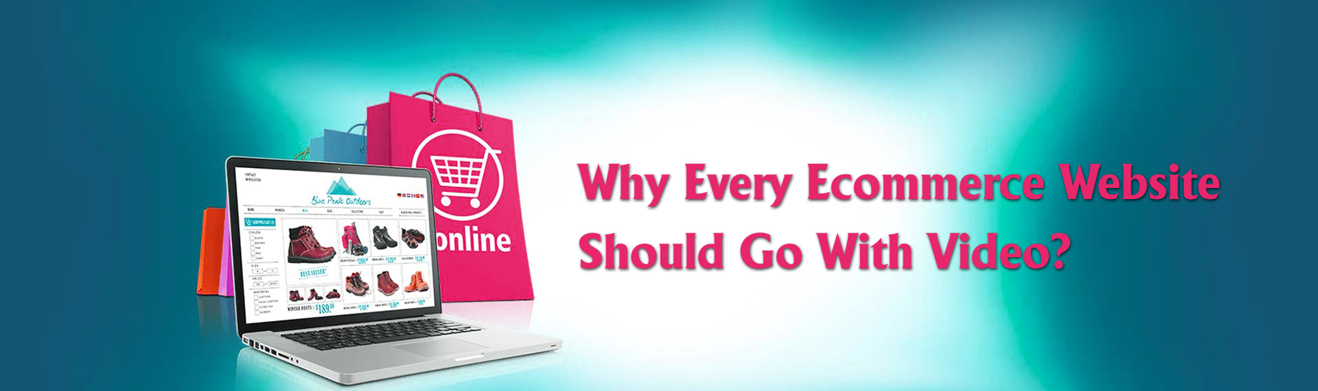 Why Every Ecommerce Website Should Go With Video?