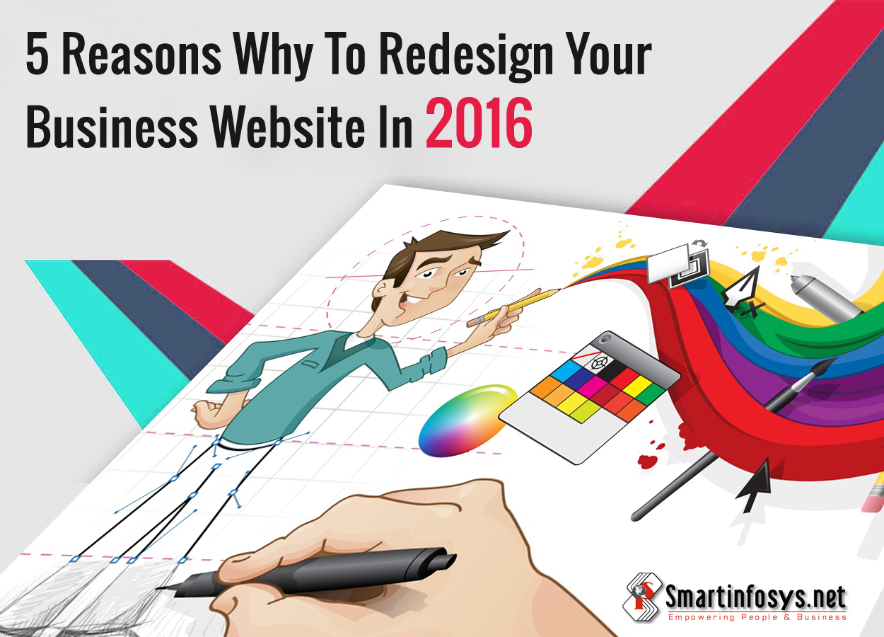 5 Reasons Why To Redesign Your Business Website In 2016