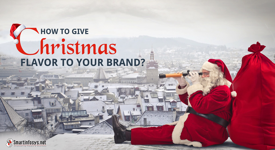 How To Give Christmas Flavor To Your Brand?