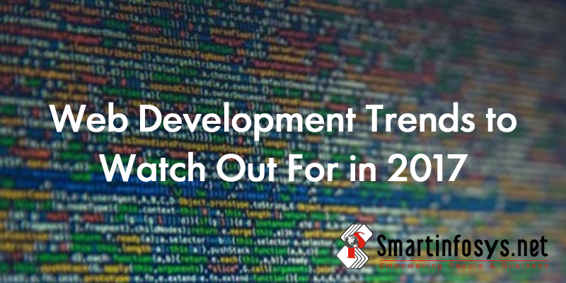 Web Development Trends to Watch Out For in 2017