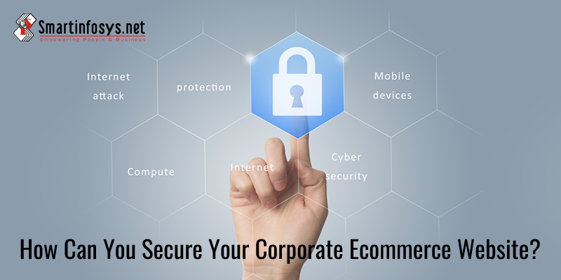 How Can You Secure Your Corporate Ecommerce Website