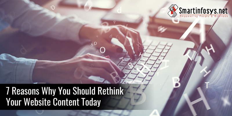 7 Reasons Why You Should Rethink Your Website Content Today