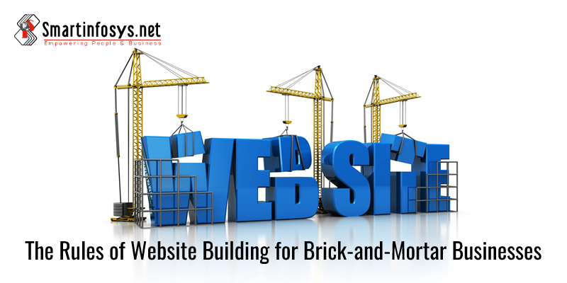 The Rules Of Website Building For Brick-And-Mortar Businesses